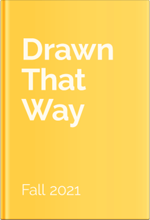 Drawn That Way